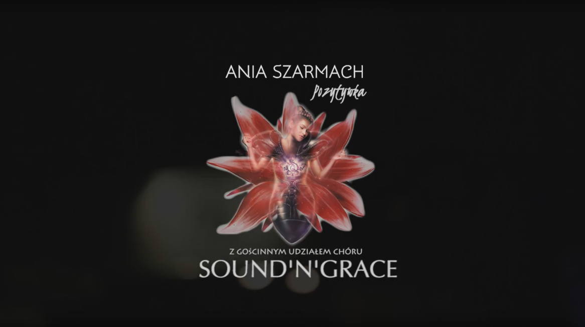 """ANIA SZARMACH – """"POZYTYWka"""""""